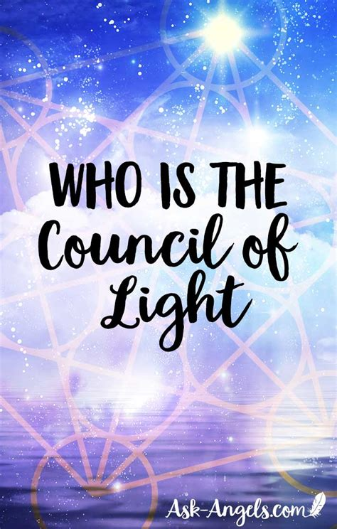 Council Of Light by Who Is The Council Of Light Really Www Ask