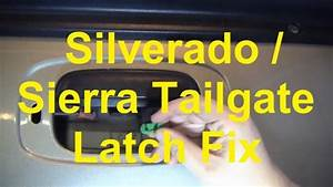 How To Fix A Stuck Tailgate Latch On A Silverado Sierra