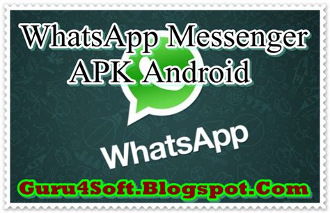 whatsapp messenger 2 11 212 apk for android fresh version guru 4 soft