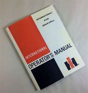 International 5100 Grain Drill Operators Owners Manual
