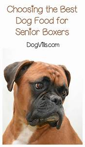 best dog food for senior boxers With best dog food for boxers