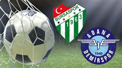 İlk yarı istediğimiz baskıyı kuramadık! Bursaspor Adana Demirspor : Adana Demirspor Bursaspor Maci ...