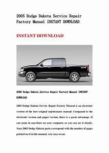 2005 Dodge Dakota Service Repair Factory Manual Instant