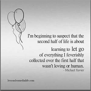 Lessons Learned in Life | The second half of life.