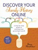Discover Your Family History Online by Nancy Hendrickson ...
