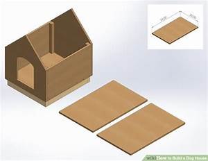 how to build a dog house with pictures wikihow With how to build a dog house step by step