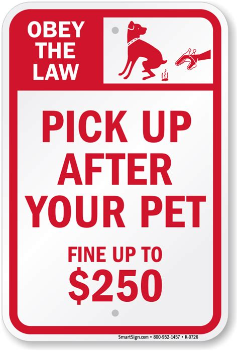 obey the law pick up after your pet fine upto 250 sign