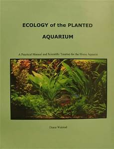 9780967377360  Ecology Of The Planted Aquarium  A