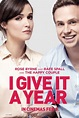 I GIVE IT A YEAR New Trailer