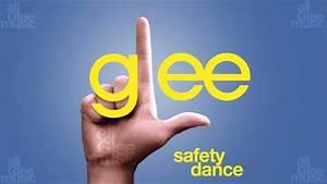 Safety Dance Glee Hd Full Studio Youtube