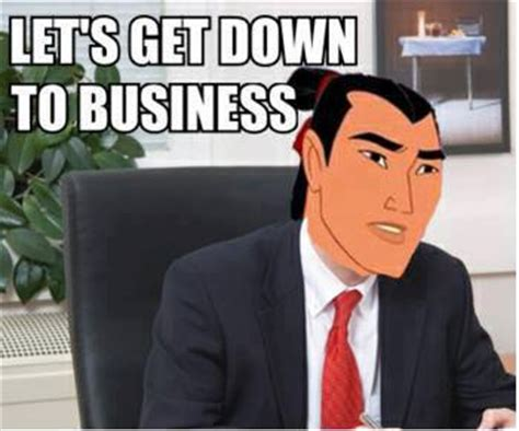 Get Down Meme - let s get down to business memes