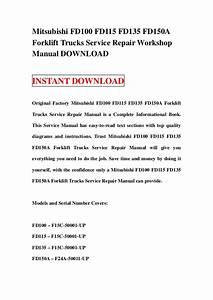 Mitsubishi Fd100 Fd115 Fd135 Fd150 A Forklift Trucks Service Repair W U2026
