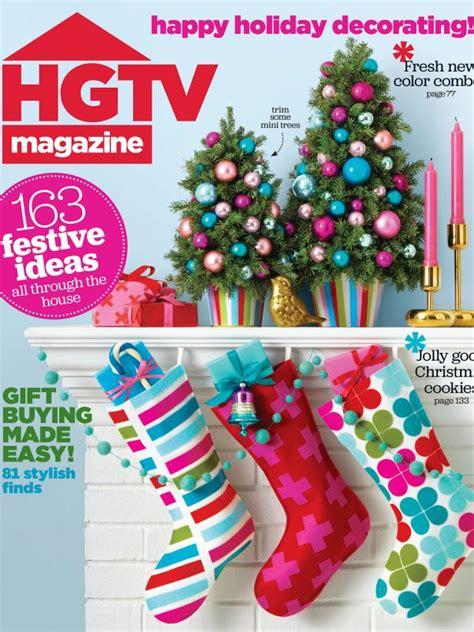 dec for christmashgtv hgtv magazine december 2015 hgtv