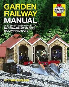 Garden Railway Manual   The Complete Step