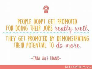 Leaderly Quote: People don't get promoted for doing their ...