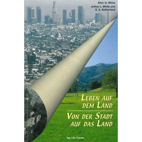 Auf Dem Land Leben by Leben Auf Dem Land Advent Verlag