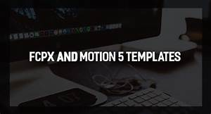 28 fcpx title templates free download 40 titles amp With motion 5 title templates
