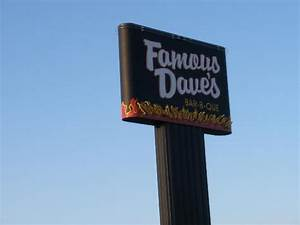 Sign - Picture of Famous Dave's Barbeque, Peoria - TripAdvisor