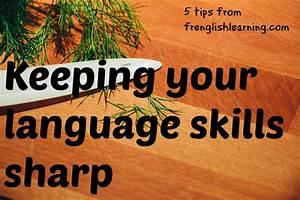 5 tips for keeping your language skills sharpFrenglish ...