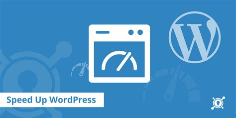 18 Tips On How To Speed Up Wordpress