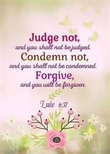 Judge Not Quotes Luke 6 37