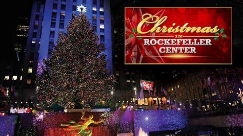 nbc christmas tree lighting 2017 rockefeller christmas show tree lighting 2016 time