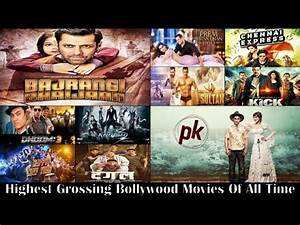 Top 10 Highest Grossing Bollywood Films of All time based ...