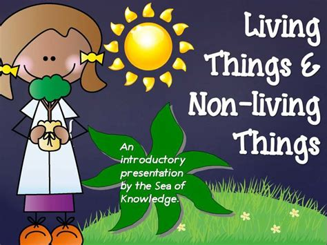 living things non living things powerpoint presentation