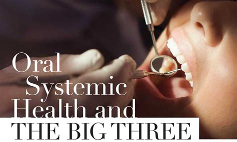 Oral Systemic Health And The Big Three