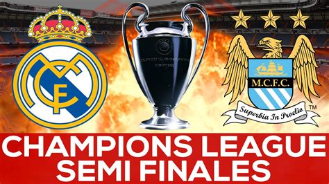 real madrid  manchester city semifinales sorteo uefa