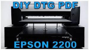Diy Dtg Pdf Manual  A3 Epson 2100  2200