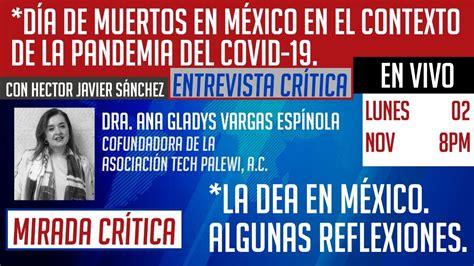 Día de muertos en México ante el Covid-19 / La DEA en ...