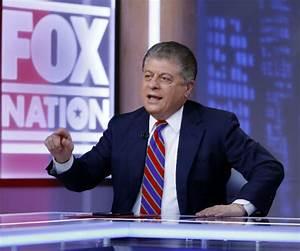 Fox News' Napolitano Says Radical Dems Want to Impeach ...