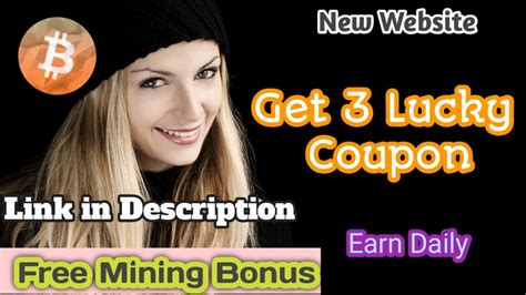 Lucky bitcoin new look new income (first 1000 members free 50 points). #Bitcoin #Dogecoin New Coin Mining Website   Get 3 lucky spin - YouTube