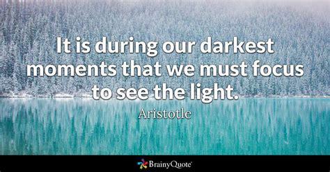 darkest moments    focus