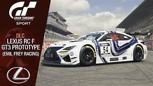 Dlc Gran Turismo Sport : gran turismo sport dlc lexus rc f gt3 prototype 17 monza circuit youtube ~ Medecine-chirurgie-esthetiques.com Avis de Voitures