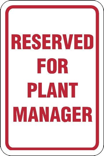 reserved for plant manager sign barco products