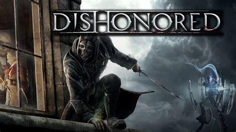 Dishonored 1 Corvo Attano Youtube