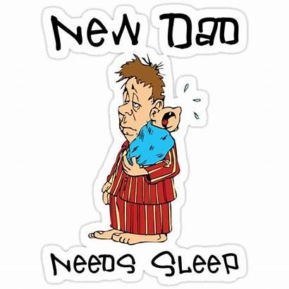 Dad Father Sleep Needs Familyt Shirts Stickers