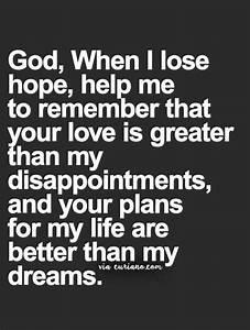 God I Need You Quotes | www.pixshark.com - Images ...