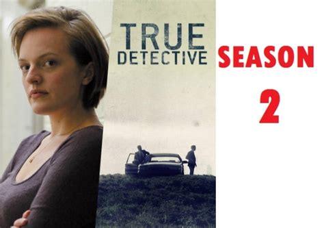 true detective season  release date cast plot shooting