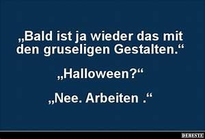 Gruselige Halloween Sprüche : bald ist ja wieder das mit den gruseligen gestalten lustige bilder spr che witze echt lustig ~ Frokenaadalensverden.com Haus und Dekorationen