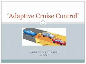 Adaptive Cruise Control : adaptive cruise control ~ Medecine-chirurgie-esthetiques.com Avis de Voitures
