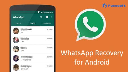 recover deleted whatsapp messages  android