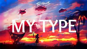 The Chainsmokers - My Type (Lyrics) - YouTube