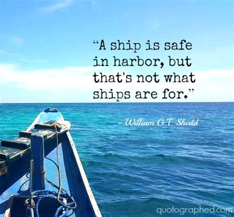 Boat Travel Quotes by A Quote About Travel And Freedom A Ship Is Safe In