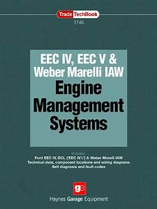 Eec Iv  Eec V And Weber Marelli Engine Management Systems