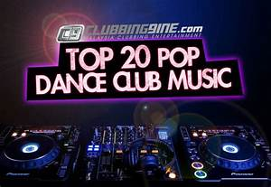 Top 20 Popular Dance Songs Played In Clubs Edmdroid