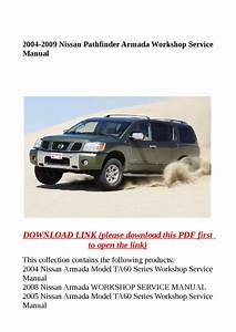 2004 2009 Nissan Pathfinder Armada Workshop Service Manual