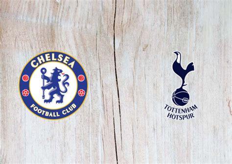 Chelsea vs Tottenham Hotspur Full Match & Highlights 29 ...